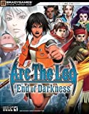 Arc the Lad: End of Darkness Official Strategy Guide by Beth Hollinger (2005-06-18)