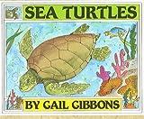 Sea Turtles, Gail Gibbons, 1595190767