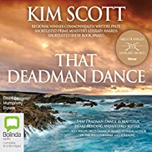 That Deadman Dance Audiobook by Kim Scott Narrated by Humphrey Bower