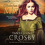 Maiden from the Mist | Tanya Anne Crosby