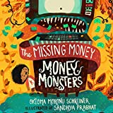 The Missing Money (Money Monsters Book 1)