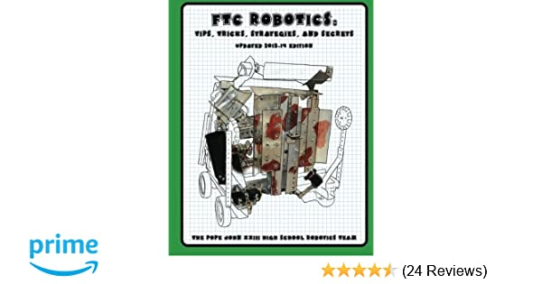 FTC Robotics: Tips, Tricks, Strategies, and Secrets: 2013-14 Edition on ftc controller diagram, rooftop unit diagram, active subwoofer cable diagram, frc robot diagram,