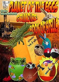 Planet Of The Eggs: Grimoire: Book of Spells by [Bechko, Peggy, Brash-Sorensen, Charlene]