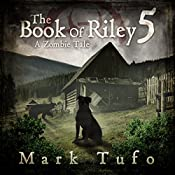 Riley V: The Final Path Home | Mark Tufo