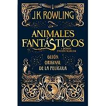 Animales fantásticos y dónde encontrarlos/ Fantastic Beasts and Where to Find Them