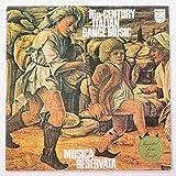 16th Century Italian Dance Music / Musica Reservata