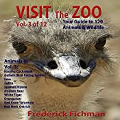 Visit the Zoo: Volume Three | Frederick Fichman
