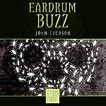 Eardrum Buzz | John Everson