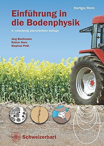 Einführung in die Bodenphysik Gebundenes Buch – 6. Februar 2014 Jörg Bachmann Rainer Horn Stephan Peth Karl Heinrich Hartge