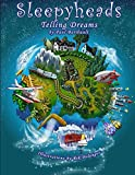 img - for Sleepyheads: Telling Dreams book / textbook / text book