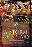 A Storm of Spears: Understanding the Greek Hoplite at War