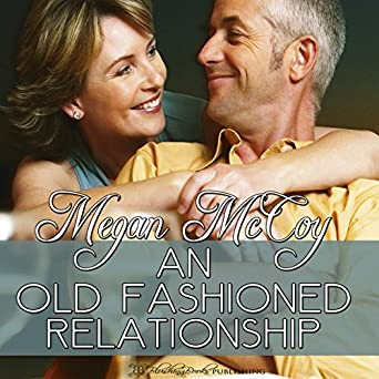 Amazon com: An Old-Fashioned Relationship (Audible Audio