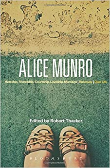 {* VERIFIED *} Alice Munro: 'Hateship, Friendship, Courtship, Loveship, Marriage', 'Runaway', 'Dear Life' (Bloomsbury Studies In Contemporary North American Fiction). Search Stand first forest portero starting