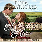 Merrie's Hero: The Strasburg Chronicles, Book 2 | Pippa Greathouse