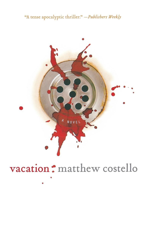 Vacation: A Novel (Jack Murphy) pdf epub