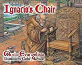 Ignacio's Chair, Gloria Evangelista, 1555919669
