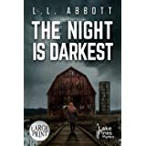 The Night Is Darkest: LARGE PRINT A Lake Pines Mystery