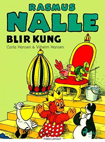 Rasmus Nalle blir kung (Swedish Edition)