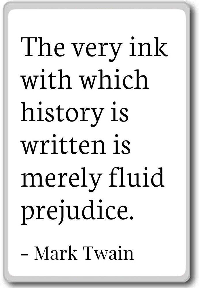 La Muy de tinta con que la historia se escribe es Me... - Mark ...