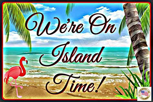 "Tiki Bar Sign We're On Island Time MADE IN USA! 8""x12"" All Weather Metal Margaritaville Beach Bar Happy Hour"
