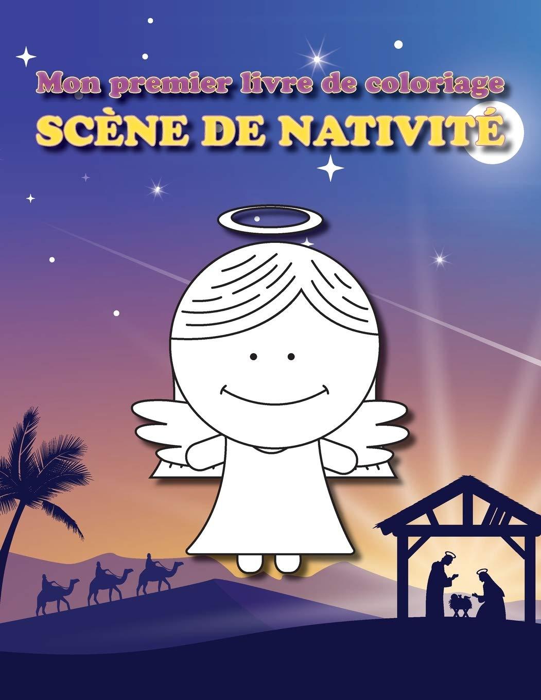 Mon premier livre de coloriage : Scène de nativité: Livre à