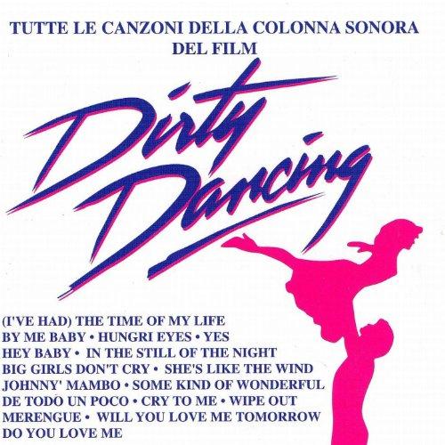 Amazon.com: Dirty dancing (Tutte le canzoni della colonna