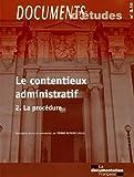 Le contentieux administratif - Volume 2 - Nouvelle édition