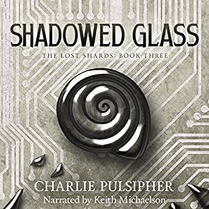 Shadowed Glass Audiobook