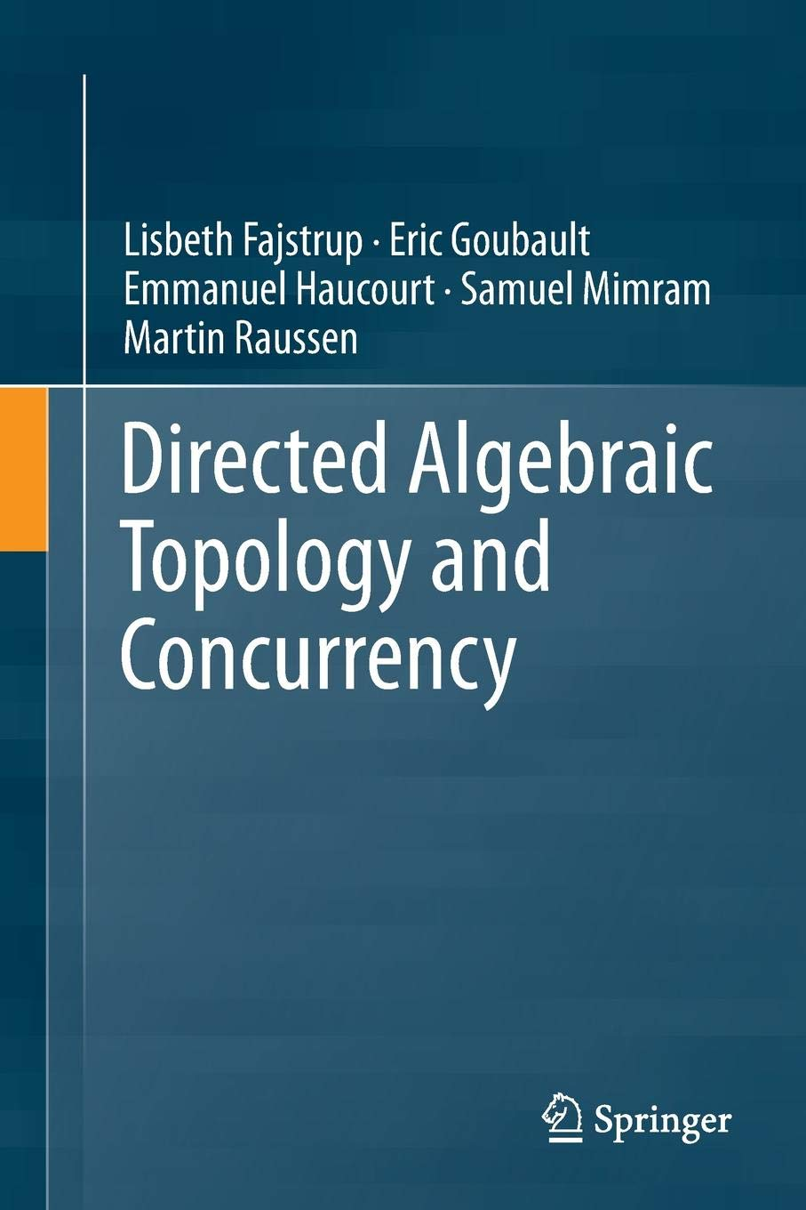 Directed Algebraic Topology and Concurrency