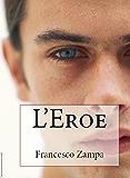 l'Eroe (I Racconti della Riviera Vol. 5)