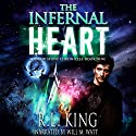 The Infernal Heart: The Alastair Stone Chronicles, Book 9 Audiobook by R. L. King Narrated by Will M. Watt
