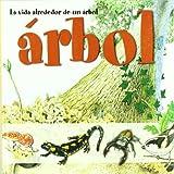 La vida alrededor de un árbol (Spanish Edition)