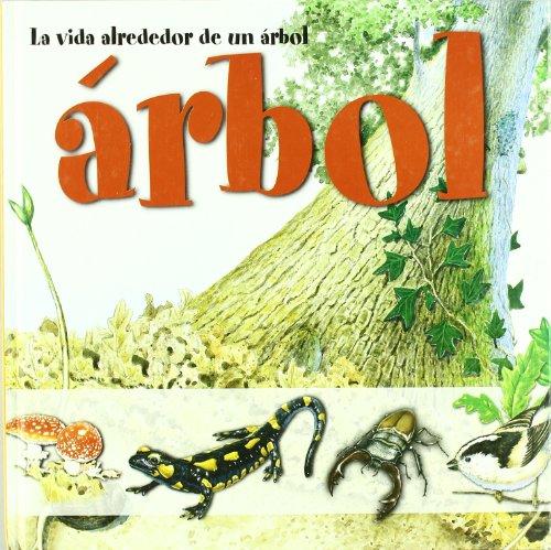 La vida alrededor de un árbol (Spanish Edition) by Lectio Ediciones
