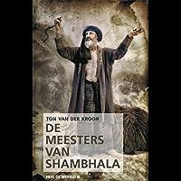De Meesters van Shambhala: De grootste overwinning is overgave (Heel de wereld Book 3)