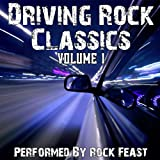 Classic Driving Rock Songs Volume 1