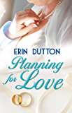 Planning for Love (English Edition)