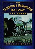 Front cover for the book Stockton & Darlington Railway (Britain in Old Photographs) by Charlie Emett