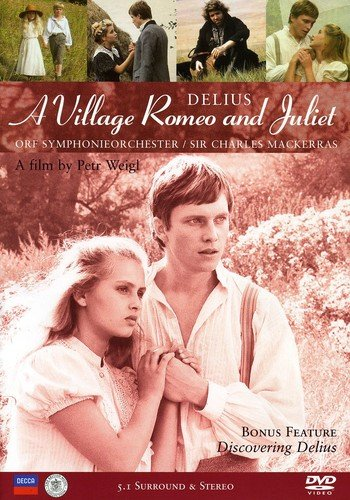Delius: A Village Romeo and Juliet / Mackerras, Hampson, Davies, Field, Mora ()