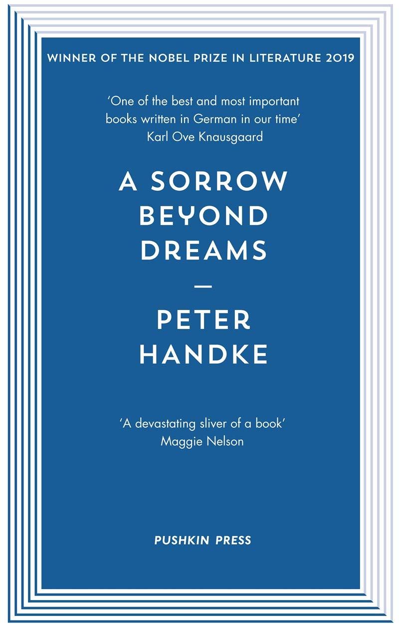 A Sorrow Beyond Dreams: Peter Handke: Amazon.es: Handke, Peter, Manheim, Ralph: Libros en idiomas extranjeros