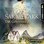 Das Geheimnis des Winterhauses | Sarah Lark