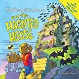 The Berenstain Bears and the Haunted House, Stan Berenstain and Jan Berenstain, 0060574267