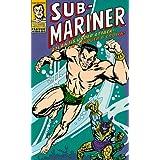Sub-Mariner: Atlantis & To Conquer a Crown
