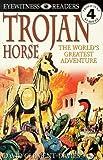 Trojan Horse (Eyewitness Readers)