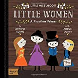 Little Women: A BabyLit� Playtime Primer