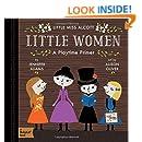 Little Women: A BabyLit® Playtime Primer