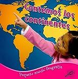 Contemos Los Continentes, Ellen Mitten, 161590350X