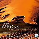 Der verbotene Ort (Kommissar Adamsberg - Hörspiel 8) Hörspiel von Fred Vargas Gesprochen von: Volker Risch, Peter Fricke