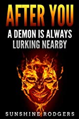 After You: A Demon is Always Lurking Nearby Paperback