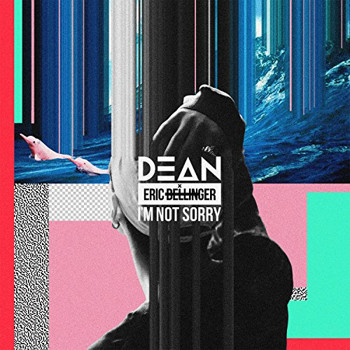 Im Not Sorry - I'm Not Sorry [feat. Eric Bellinger]