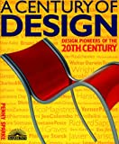 A Century of Design, Penny Sparke, 0764151223